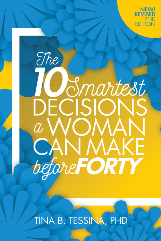 The 10 Smartest Decisions a Woman Can Make Before 40 k