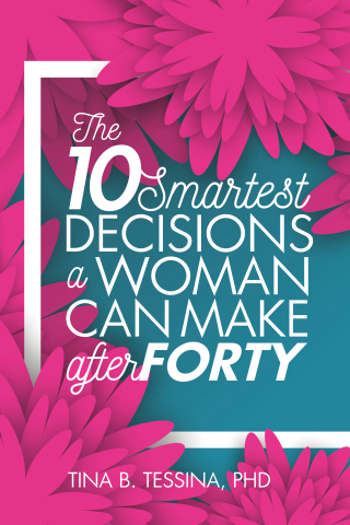 The Ten Smartest Decisions a Woman Can Make After Forty k
